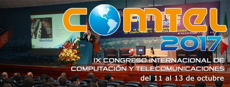 IX Congreso Internacional de Computación y Telecomunicaciones, COMTEL 2017