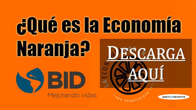 TRES MANERAS DE ENTENDER EL VÍNCULO ENTRE LA ECONOMÍA NARANJA Y LA INNOVACIÓN
